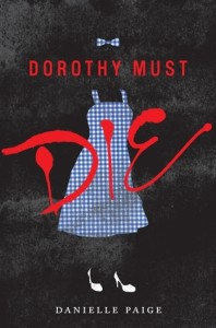 Cover of Dorothy Must by Danielle Paige