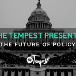 It's time to look policy right in the face, and The Tempest is doing exactly that