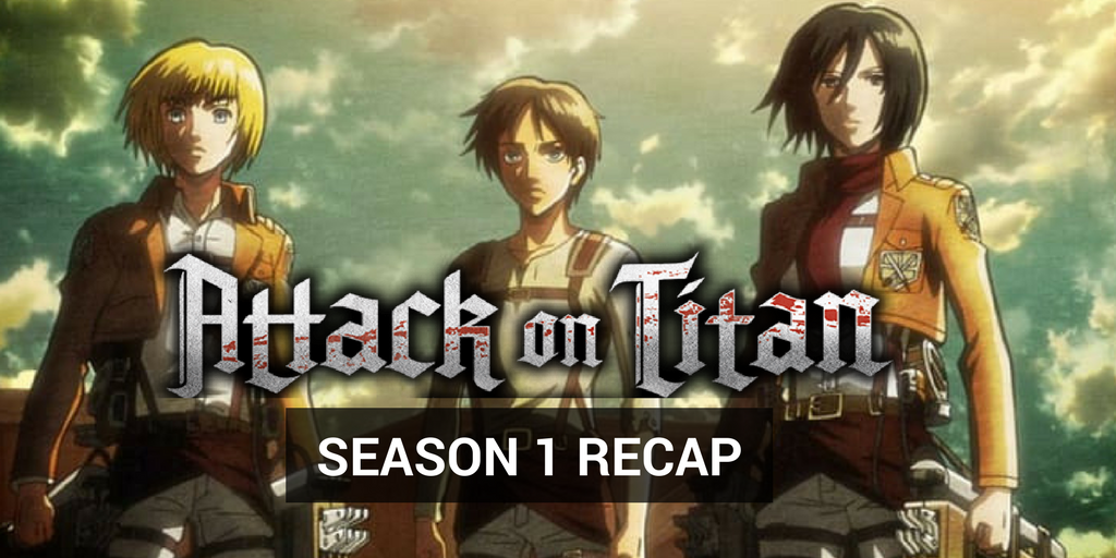 Attack on Titans season 1 recap image with text