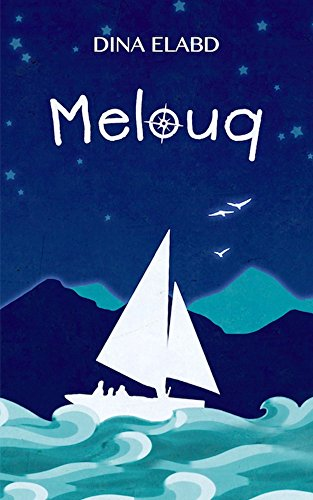 Image shows the cover of Melouq- an illustration of a sailboat against a blue background showing mountains and a night sky.