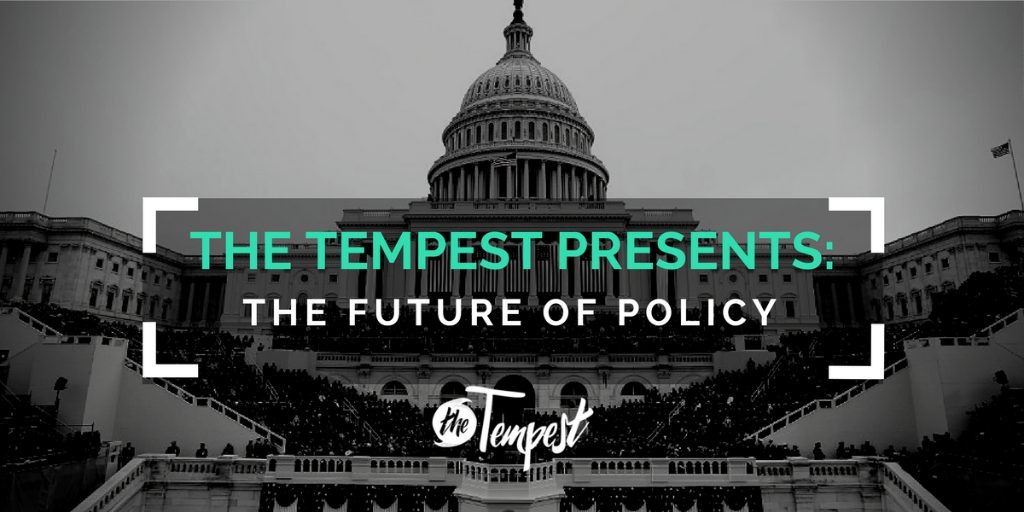 The Tempest: The Future of Policy