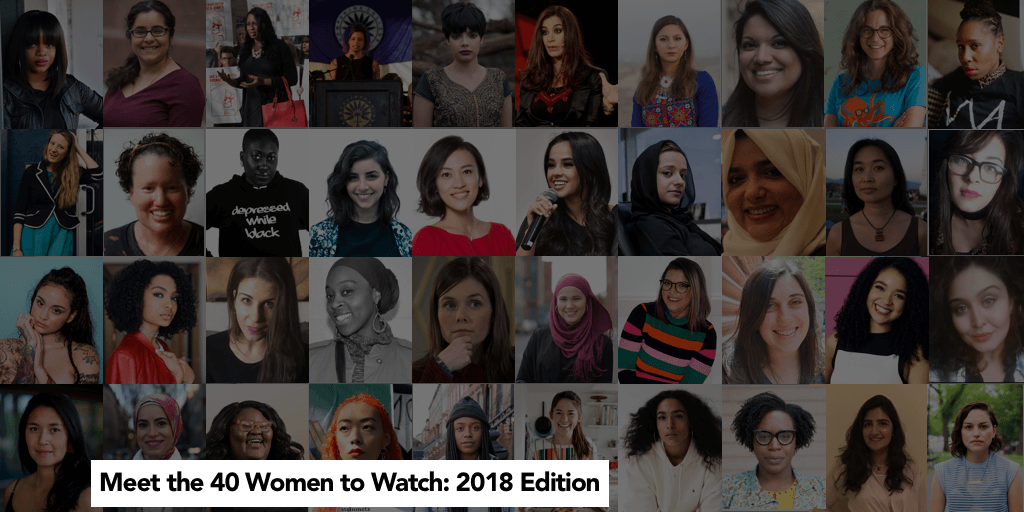 40 Women to Watch: The 2018 Edition