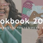 [Image description: A collage of images, a smiling black woman, hangers with t-shirts, a woman in a pink hijab and an illustration of legs and shaving tools wit the words 'Lookbook 2018 #bestofthetempest2018 overlaid. ]