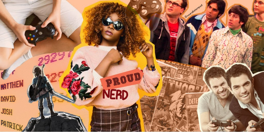 Design credit to Aysha Samrin. Property of The Tempest, Inc.[Image description: A collage featuring images of nerd culture, video games and comic books surrounding an image of a black girl in sunglasses overlaid with the words 'proud nerd'.]