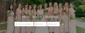 A group of bridesmaids surround a bride, posing for a photo. Superimposed over them is the text Hotel Blocks, Simplified and under that is a search function