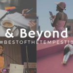 The best of The Tempest: Now & Beyond in 2018