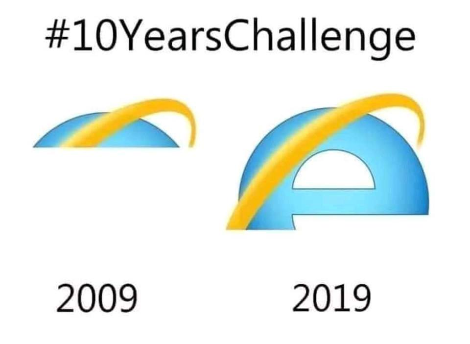Captioned #10YearsChallenge, the image shows two version of the Internet Explorer logo. The first is loaded slightly in 2009, the second only half-loaded by 2019.