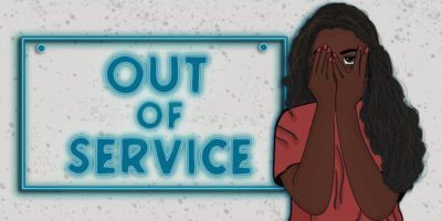 "A design of a dark woman peaking between her fingers next to an ""Out Of Service"" sign."