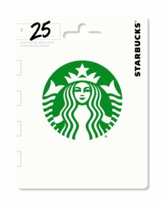 A Starbucks gift card for $25. The card depicts the green Starbucks logo of a woman with a crown.