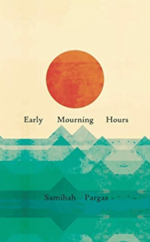 The book, Early Mourning Hours, features a pale yellow, abstract cover with an orange sun and bluish-green ocean waves.