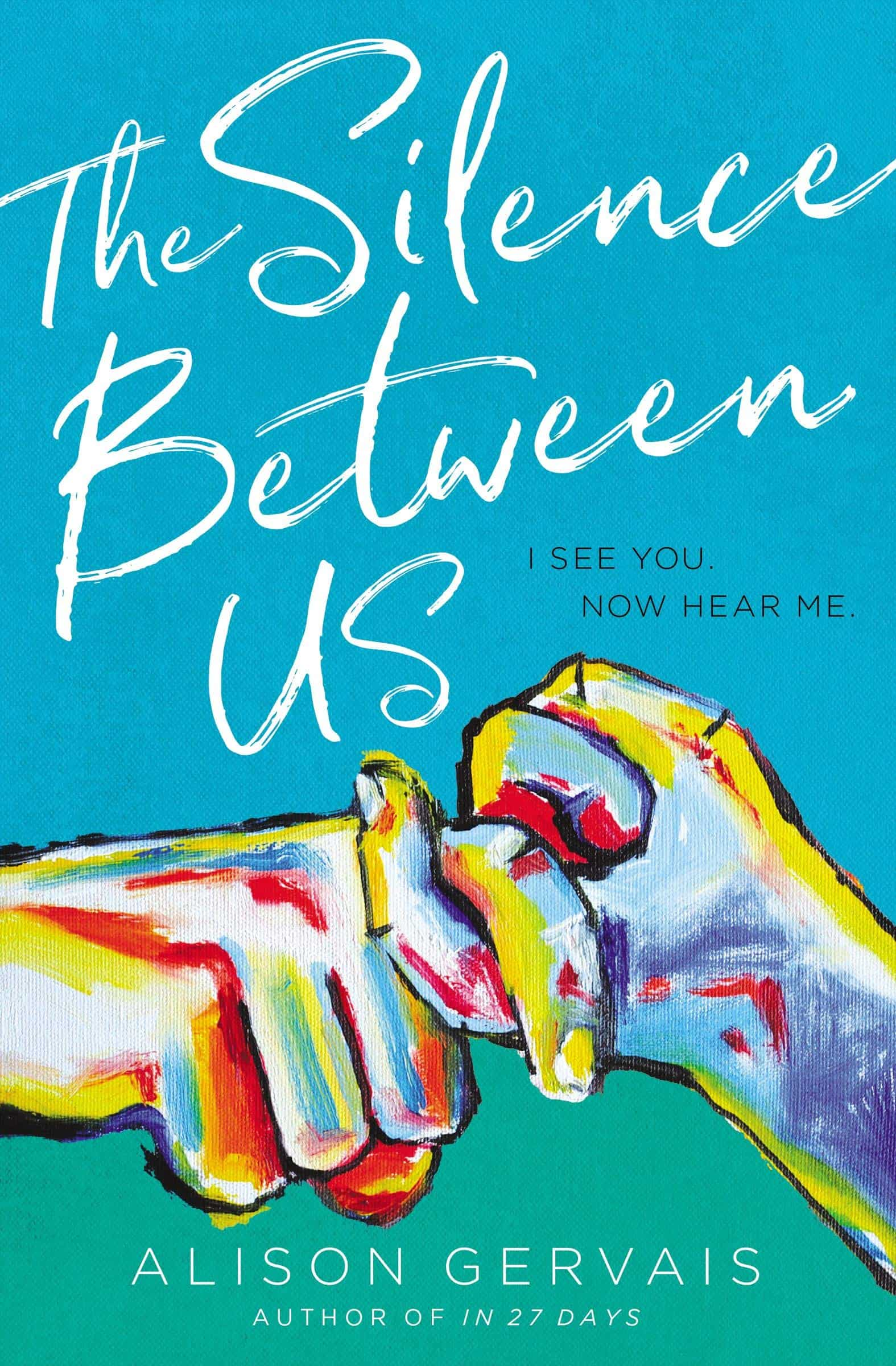 [Image Description: A picture of the novel, The Silence Between Us, by Alison Gervais] Via Amazon