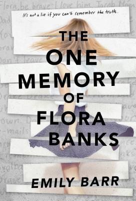 [Image Description: A picture of the novel, The One Memory of Flora Banks by Emily Barr] via Kobo