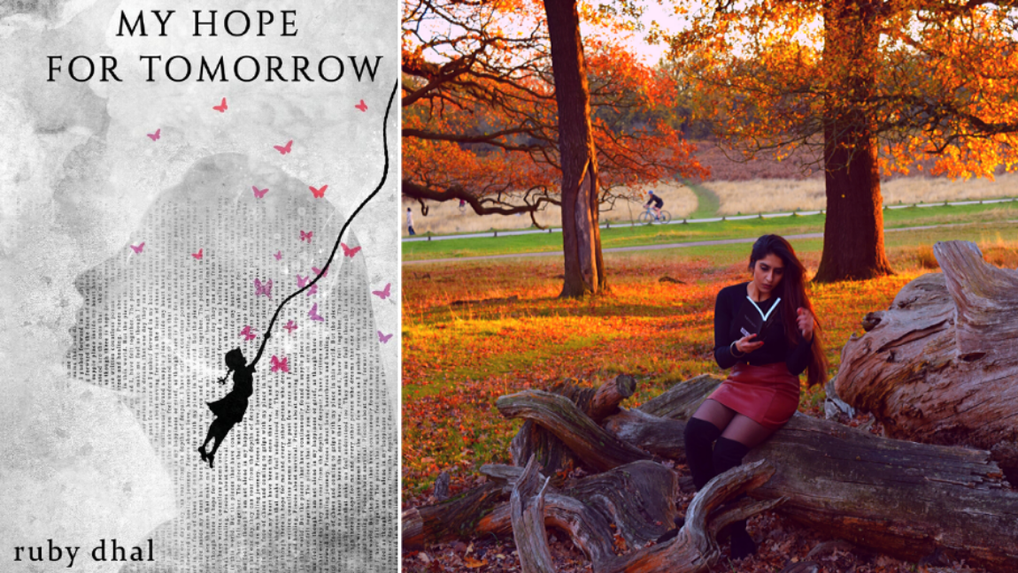 [Image Description: on the left the author Ruby Dhal is sitting on a bark reading a book and on the left is the front cover of her latest book 'My Hope For Tomorrow'.] via Ruby Dhal