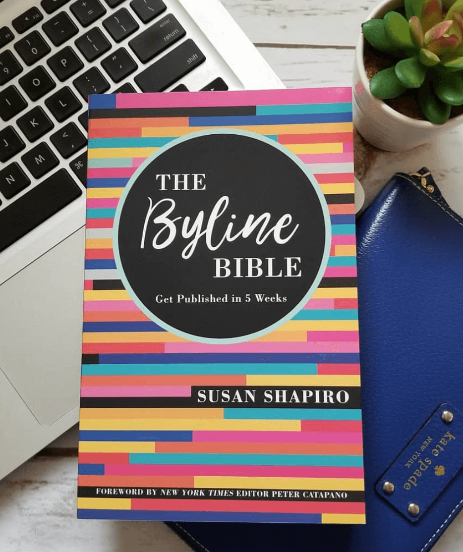 The Byline Bible by Susan Shapiro.
