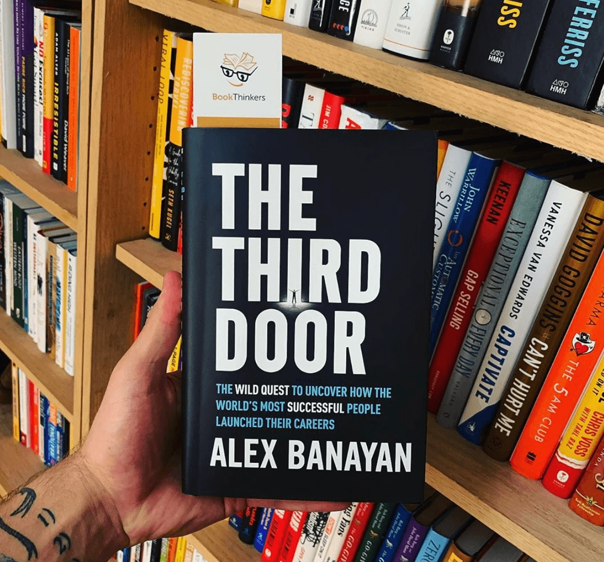 The Third Door by Alex Banayan.