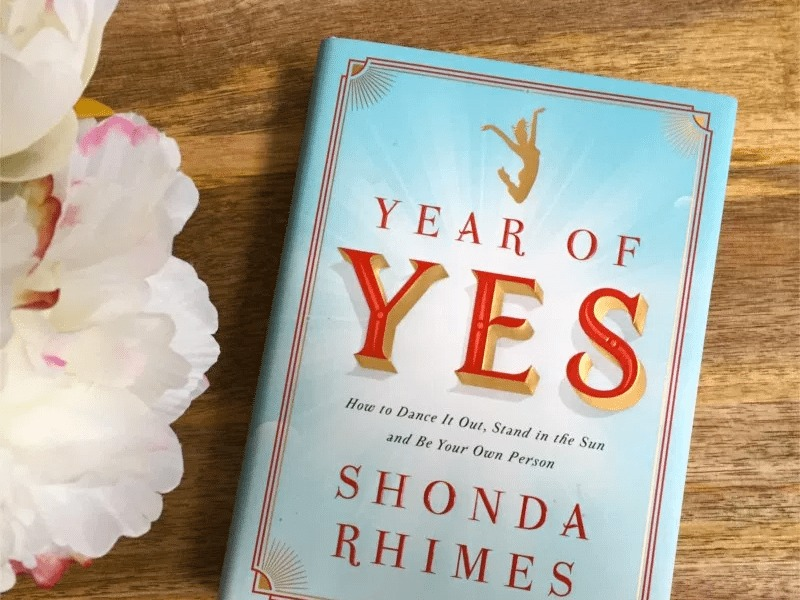 Year of Yes by Shonda Rhimes.
