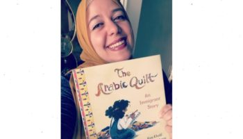 "Aya Khalil invites us to step into the shoes of an immigrant child in ""The Arabic Quilt"""