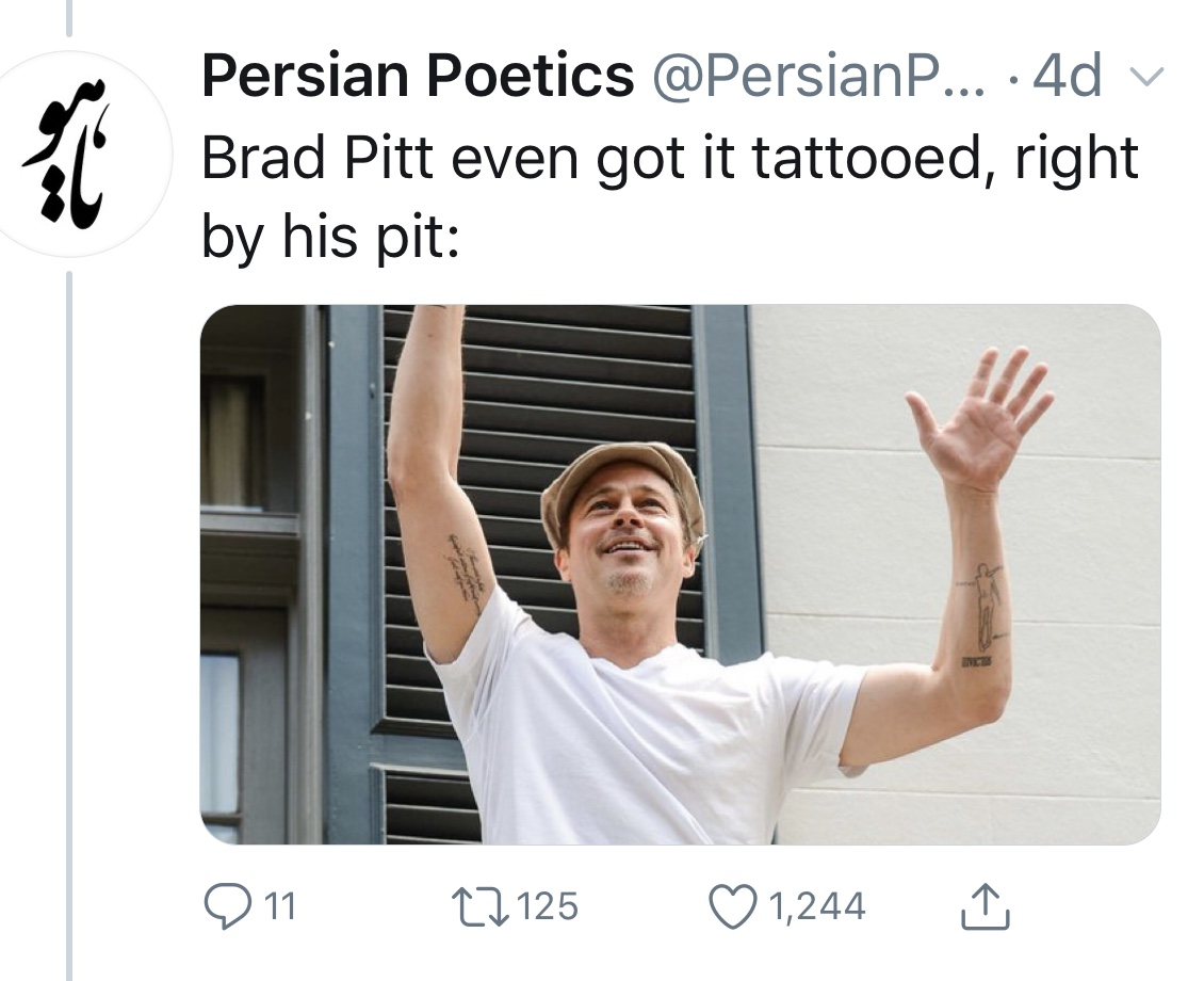 A tweet from Persian Poetics that shows an image of Brad Pitt with a tattoo of Coleman Bark's weak translation of one of Rumi's poems.