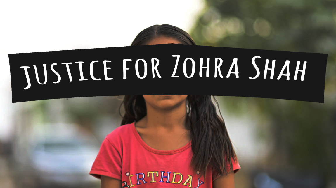 "[Image description: A young girl with a banner covering her face that reads ""Justice for Zohra Shah.] Via Unsplash (edits: Maheen Humayun)"