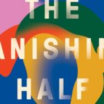 """[Image Description: book cover of """"The Vanishing Half."""" Two rainbow female silhouettes """"vanishing"""" into each other] via Vox."""
