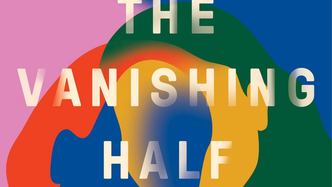 "[Image Description: book cover of ""The Vanishing Half."" Two rainbow female silhouettes ""vanishing"" into each other] via Vox."