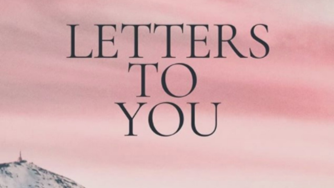 [Image Description: The cover of Letters To You, with the title written in a grey serif font over a watercolor pink background, with grey mountains below]. Via Aafiyah Shaikh.