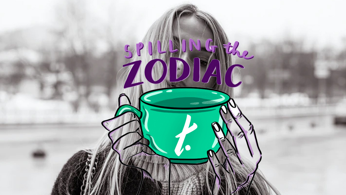 "[Image description: A black and white photo of a girl with an illustration in front of saying ""Spilling the Zodiac T. It's leo season!] Via Unsplash, Illustration by Ellen Heydenrych"