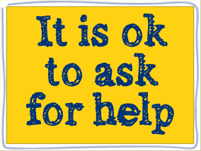 """[Image description: Image that says, """"It is ok to ask for help."""" Via yourmindmatters.com"""