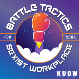 Logo for Battle Tactics for Your Sexist Workplace podcast.