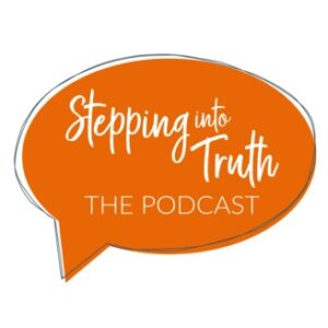 "An orange thought bubble with the words ""stepping into truth, the podcast"" inside it."
