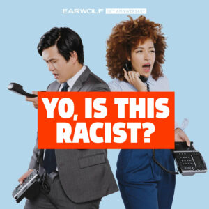 "A man and a woman with telephones in their hands, and the words ""Yo, Is This Racist?"" on top."