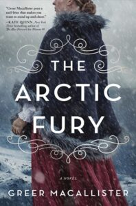 [Image description: The Arctic Fury by Greer Macallister] Via Goodreads
