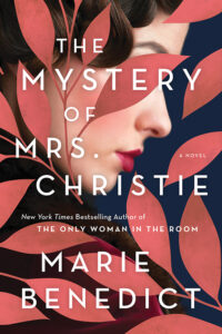 [Image description: The Mystery of Mrs. Christie by Marie Benedict] Via Goodreads