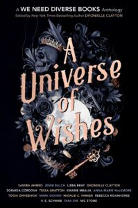 [Image description: A Universe of Wishes: A We Need Diverse Books Anthology] Via Goodreads