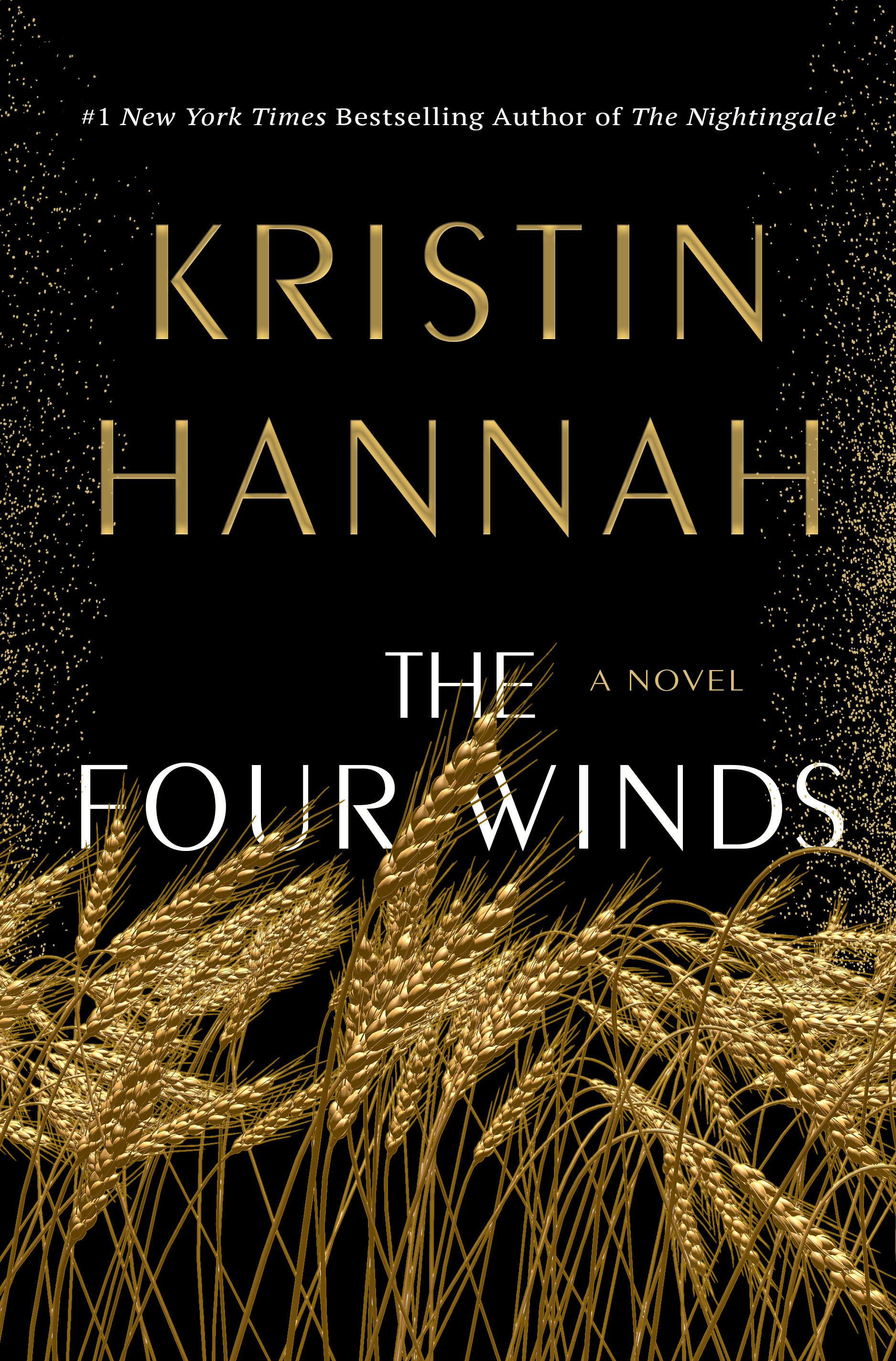 Image description: Book cover for The Four Winds by Kristin Hannah. [Via Goodreads]
