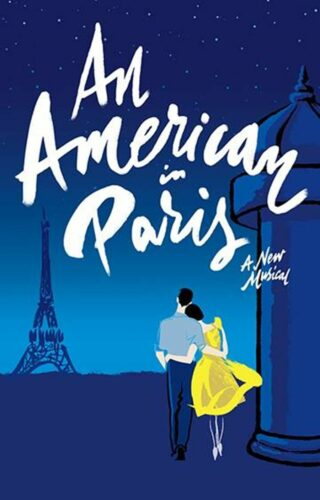 Theatrical poster for the musical An American in Paris.