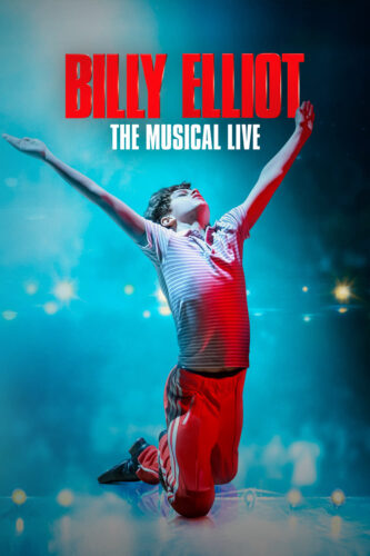 Theatrical poster for Billy Elliot: The Musical Live.