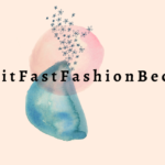 "A cream colored rectangle with splotches of blue and pink with the text, ""I Quit Fast Fashion' On it in black.]"