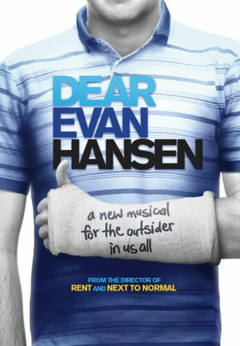 """Theatrical poster for the Broadway musical Dear Evan Hansen with the caption """"A new musical for the outsider in us all""""."""
