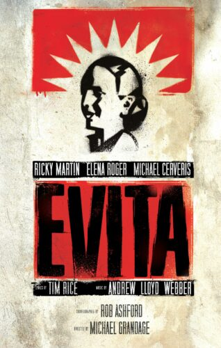Theatrical poser for the musical Evita.