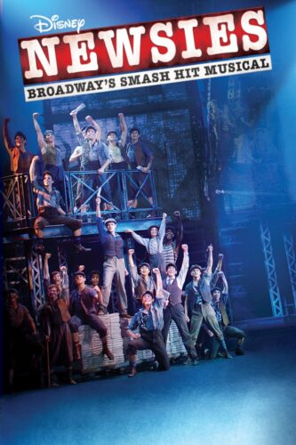 The promotional poster for the live recorded version of Newsies the musical.