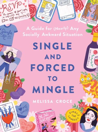 Single and Forced to Mingle by Melissa Croce book cover via GoodReads