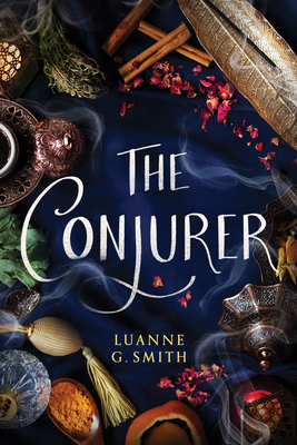 The Conjurer by Luanne G. Smith book cover Via GoodReads