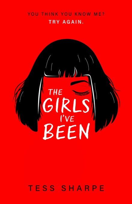 Image description: The book cover for 'The Girls I've Been' by Tess Sharpe. [Via Goodreads]