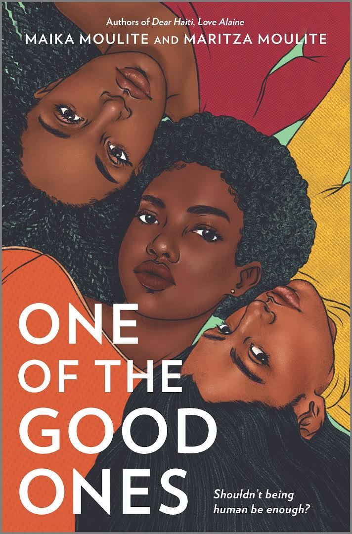 Image description: Book cover of One of The Good Ones by Maika Moulite and Maritza Moulite. [Via Goodreads]