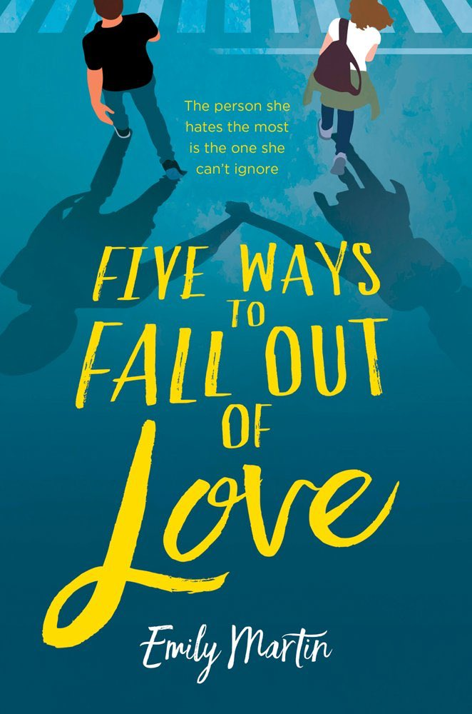 Five Ways to Fall Out of Love by Emily Martin Book Cover