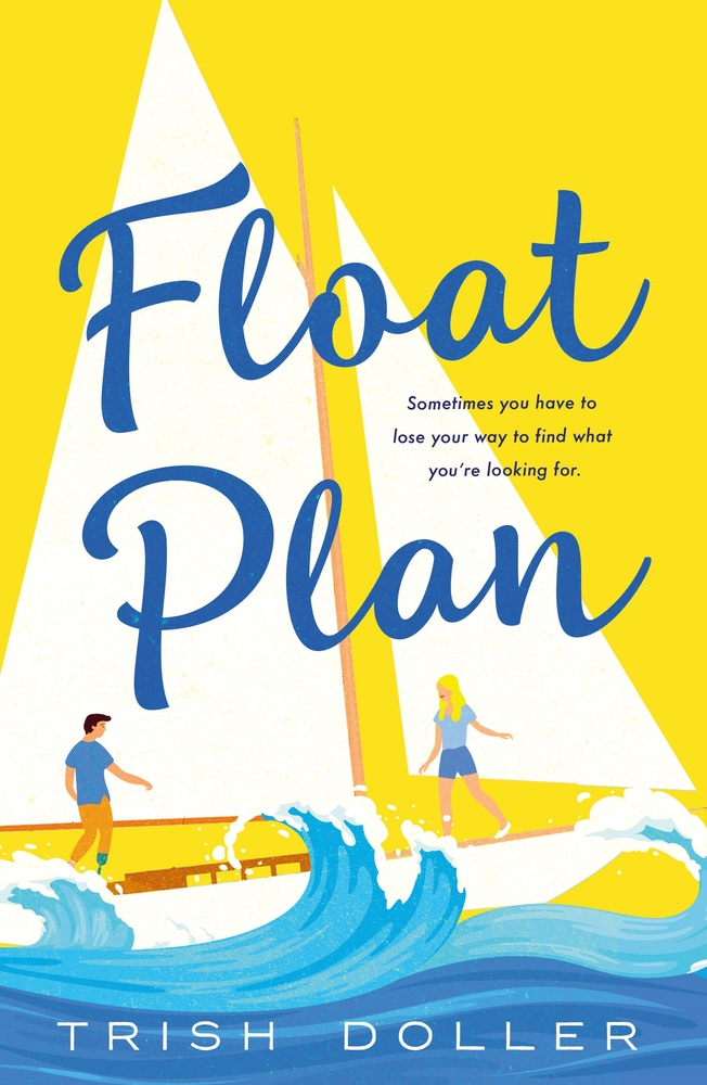 Float Plan by Trish Doller Book Cover