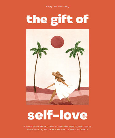 The Gift of Self-Love by Mary Jelkovsky Book Cover