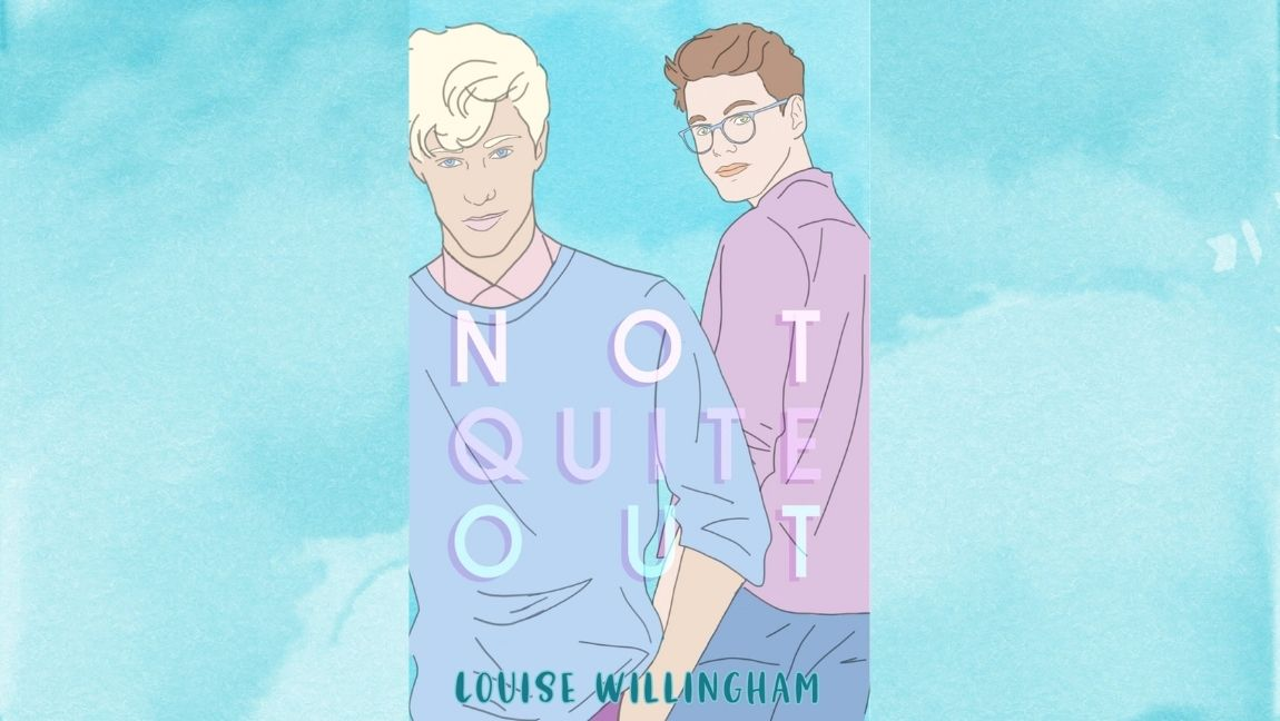 The cover of 'Not Quite Out', Louise Willingham's debut novel.