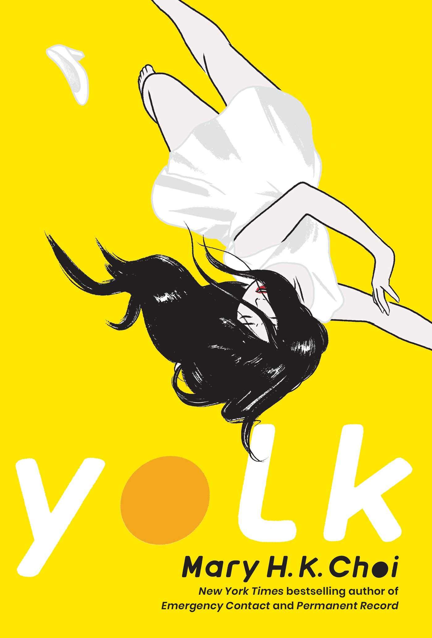 Yolk by Mary H.K. Choi Book Cover